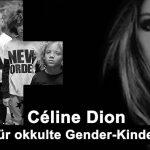 Céline Dion wirbt für okkulte Gender-Kindermode