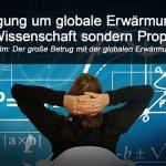Aufregung um globale Erwärmung: Film – Der große Betrug mit der globalen Erwärmung