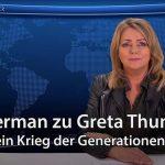 Eva Herman zu Greta Thunberg: Es wird ein Krieg der Generationen werden