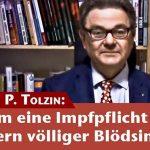 Hans U. P. Tolzin: Warum eine Impfpflicht gegen Masern völliger Blödsinn ist