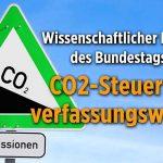 Wissenschaftlicher Dienst des Bundestags: CO2-Steuer ist verfassungswidrig