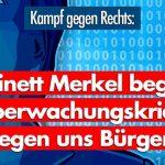 """""""Kampf gegen Rechts"""": Wie das Kabinett Merkel online Krieg gegen die Bürger führt"""