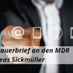 Ein Zuschauerbrief an den MDR: Von Andreas Sickmüller
