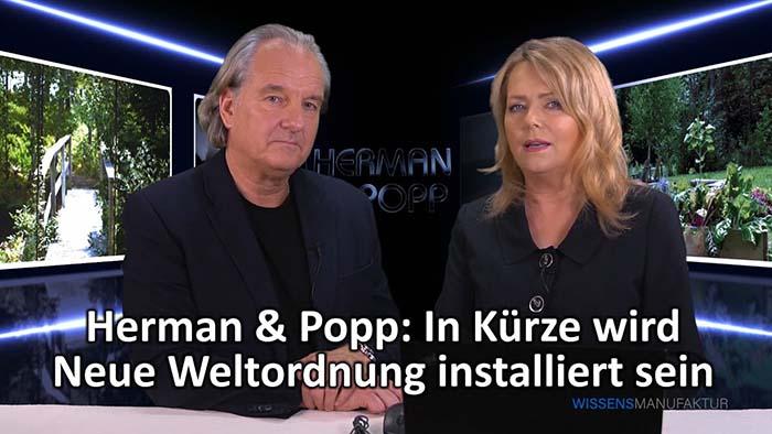 Herman & Popp: In Kürze wird Neue Weltordnung installiert sein