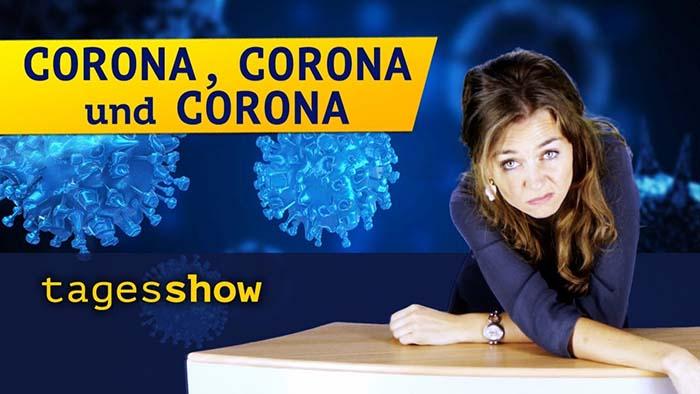 Die Tagesshow: Corona, Corona und Corona [Satirisch Ernstes]