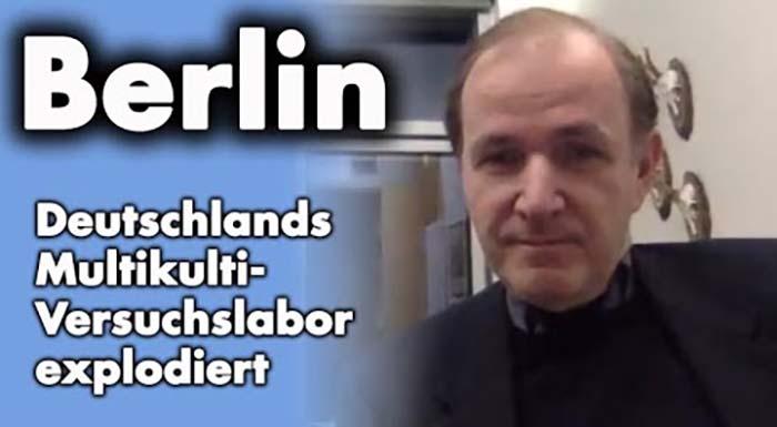 Gottfried Curio: Deutschlands Multikulti-Versuchslabor explodiert